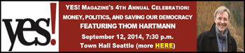 YES! Magazine's 4th Annual Celebration, September 12, 2014, 7:30 p.m. Town Hall Seattle
